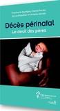 Francine de Montigny et Chantal Verdon - Décès périnatal - Le deuil des pères.