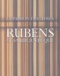 Francine De Nave et Marcus De Schepper - Rubens et sa bibliothèque - La passion des livres.