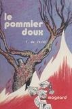 Francine de Selve et Patrice Harispe - Le pommier doux.