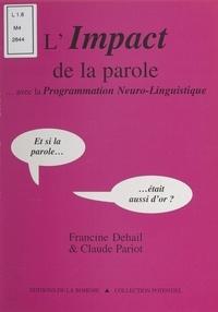 Francine Dehail - L'impact de la parole, avec la programmation neuro-linguistique....