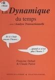 Francine Dehail et Claude Pariot - La dynamique du temps avec l'analyse transactionnelle....