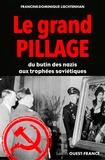 Francine-Dominique Liechtenhan - Grand pillage.
