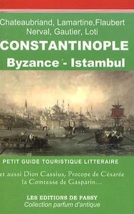 Francine Girond-Ferry - Constantinople, Byzance, Istanbul - Petit guide touristique littéraire.
