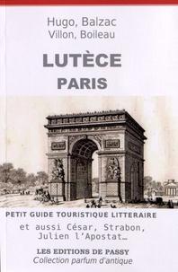 Francine Girond Ferry - Lutèce Paris - Petit guide touristique littéraire.