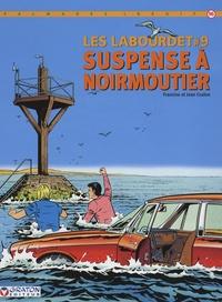 Francine Graton et Jean Graton - Les Labourdet Tome 9 : Suspense à Noiremoutier.
