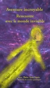 Francine Grimard - Aventure incroyable - Rencontre avec le Monde invisible.