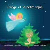 Francine Grimard - L'ange et le petit sapin.