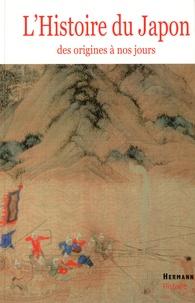 Francine Hérail - Histoire du Japon - Des origines à nos jours.