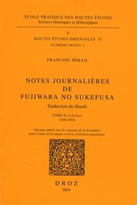 Francine Hérail - Notes journalières de Fujiwara no Sukefusa - Tome 2.