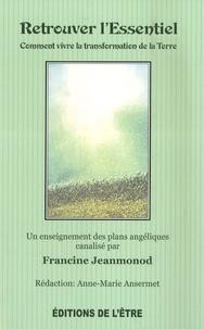 Francine Jeanmonod - Retrouver l'essentiel.
