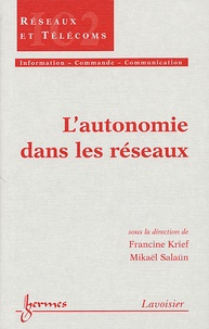 Francine Krief et Mikaël Salaün - L'autonomie dans les réseaux.