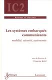 Francine Krief - Les systèmes embarqués communicants - Mobilité, sécurité, autonomie.