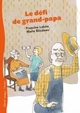 Francine Labrie et Marie Bilodeau - Le défi de grand-papa.
