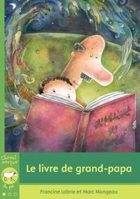 Francine Labrie - Le livre de grand-papa.