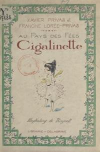 Francine Lorée-Privas et Xavier Privas - Cigalinette.