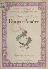 Francine Lorée-Privas et Xavier Privas - Douce-amère.