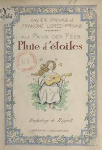 Francine Lorée-Privas et Xavier Privas - Pluie d'étoiles.