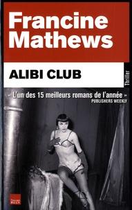 Francine Mathews - Alibi Club.