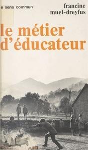Francine Muel-Dreyfus - .