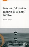 Francine Pellaud - Pour une éducation au développement durable.