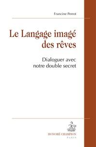 Accentsonline.fr Le langage imagé des rêves - Dialoguer avec notre double secret Image