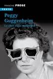 Francine Prose - Peggy Guggenheim - Le choc de la modernité.