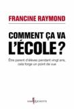 Francine Raymond - Comment ça va, l'école ?.