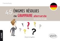 Francine Rouby - 45 énigmes résolues de grammaire allemande - Avec exercices corrigés.