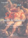 Francine Rouby - Les 7 péchés de l'Allemand.