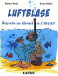Francine Rouby - Luftblase - Reprendre son allemand en s'amusant.