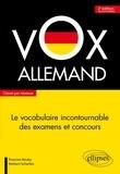 Francine Rouby et Herbert Scharfen - Vox Allemand - Le vocabulaire incontournable des examens et concours classé par niveaux.
