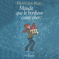 Francine Ruel - Maudit que le bonheur coûte cher !.