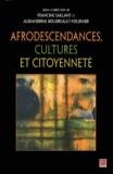 Francine Saillant et Alexandrine Boudreault-Fournier - Afrodescendances, cultures et citoyenneté.