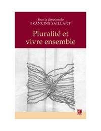 Francine Saillant - Pluralité et vivre ensemble.