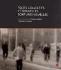 Francine Saillant et Michaël La Chance - Récits collectifs et nouvelles écritures visuelles.