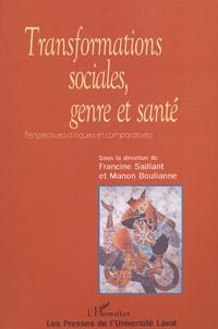 Francine Saillant et Manon Boulianne - Transformations sociales, genre et société.