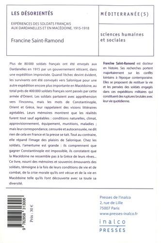 Les désorientés. Expériences des soldats français aux Dardanelles et en Macédoine, 1915-1918