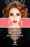 Francine Schaller - Un amour en héritage.