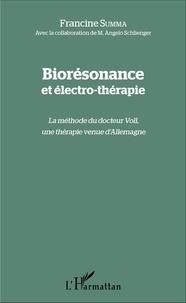 Francine Summa - Biorésonance et électro-thérapie - La méthode du docteur Voll, une thérapie venue d'Allemagne.