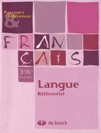 Francine Thyrion et Laurence Rosier - Français 3e/6e secondaire - Langue référentiel.