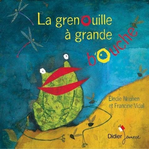 Francine Vidal - La grenouille à grande bouche.