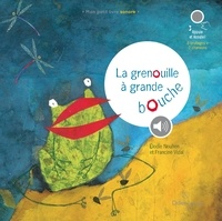 Francine Vidal et Elodie Nouhen - La grenouille à grande bouche.