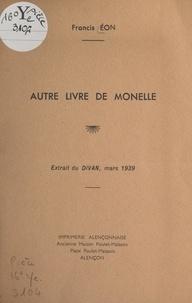 Francis Éon - Autre livre de Monelle.