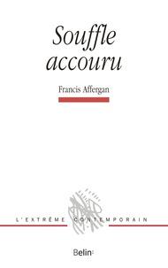 Francis Affergan - Souffle accouru.