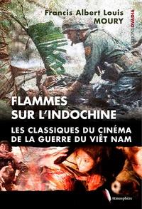 Galabria.be Flammes sur l'Indochine - Les classiques du cinéma de la guerre du Viet-Nam Image