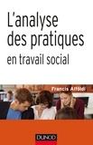 Francis Alföldi - L'analyse des pratiques en travail social.