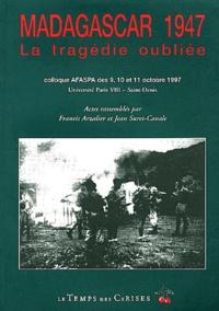 Francis Arzalier et Jean Suret-Canale - Madagascar 1947 - Colloque AFASPA des 9, 10 et 11 octobre 1997 Université Paris VIII-Saint-Denis.