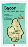 Francis Bacon - La nouvelle Atlantide.