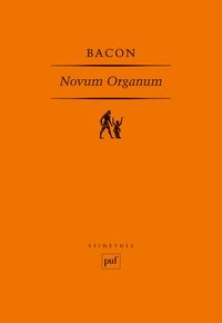 Francis Bacon - Novum Organum.