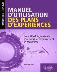 Manuel dutilisation des plans dexpériences - Une méthodologie robuste pour modéliser empiriquement un phénomène.pdf